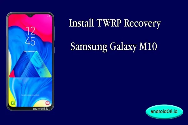 TWRP Samsung Galaxy M10