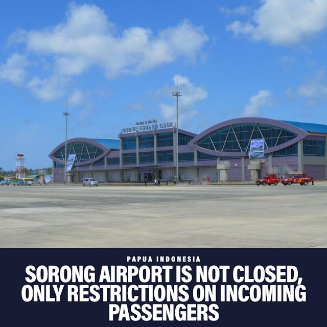 Sorong Airport limits passengers, not closed