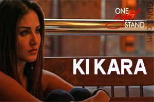 KI KARA - Sunny Leone - One Night Stand