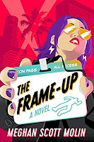 Frame-Up by Meghan Scott Molin