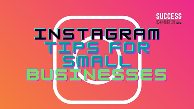Instagram-Tips-for-Small-Businesses-to-Sell-Well