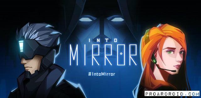 تحميل لعبة المغامرات والاثارة Into Mirror