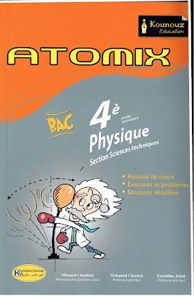 Atomix - Physique - 4eme année secondaire - Section sciences technique