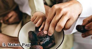 Makan Pagi merupakan salah satu amalan sunah untuk menyambut hari raya idul fitri