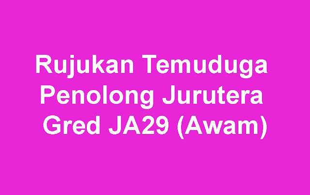 Rujukan Temuduga Penolong Jurutera Gred JA29 (Awam)