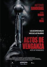 pelicula Actos de Venganza (2017)
