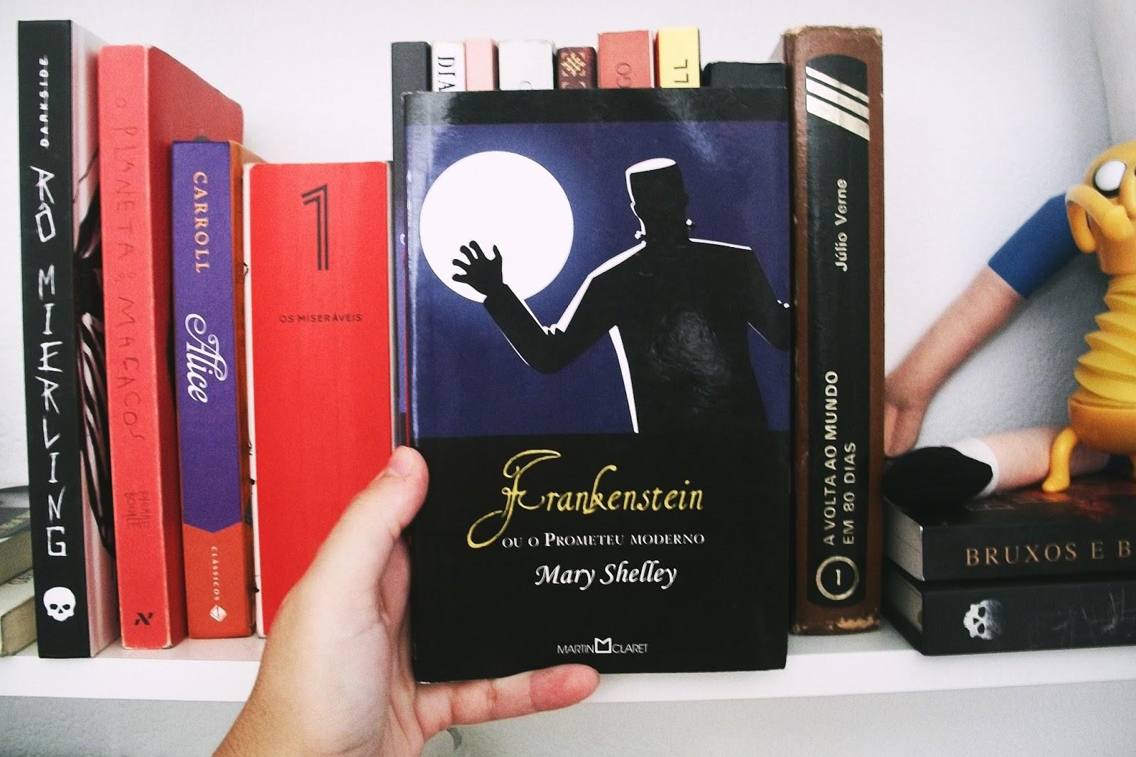 Frankenstein ou o Prometeu Moderno, de Mary Shelley (#2)