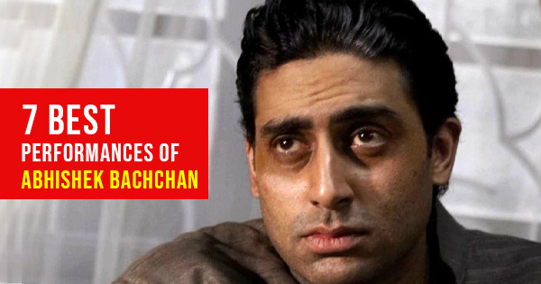 best performances of Abishek Bachchan