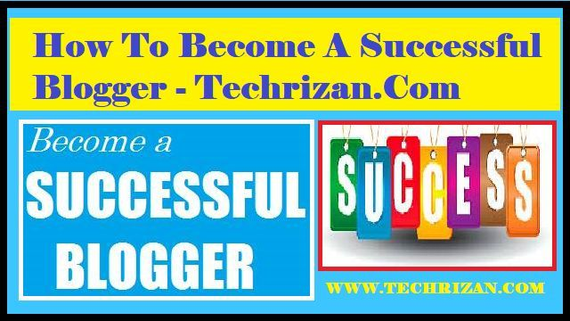 How to become a successful blogger | सक्सेसफुल ब्लॉगर कैसे बने ? , blogging for beginners, how to become a blogger and get paid, blogging tips 2018, how to make your blog successful, how to become a successful blogger and make money, blogging about your life, how to be a successful blogger on instagram, blog success