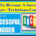 How to become a successful blogger | सक्सेसफुल ब्लॉगर कैसे बने ?