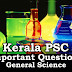 Kerala PSC - Important and Repeated General Science Questions - 04