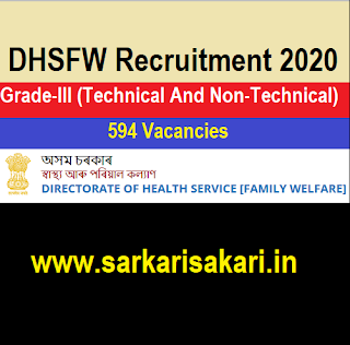 DHSFW Recruitment 2020- Grade-III (Technical And Non-Technical) Posts (594 Posts) Apply Online