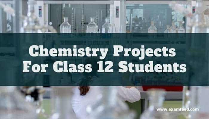 Best Chemistry Project for Class 12 CBSE Students