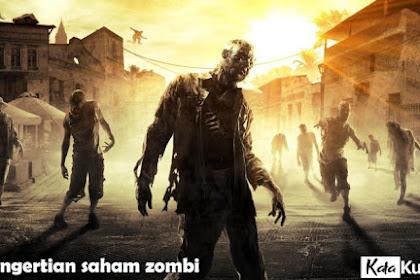 Pengertian saham zombi