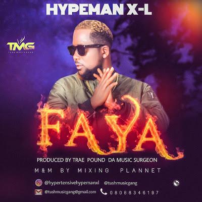 [BangHitz] Music: Faya - HypemanX-L