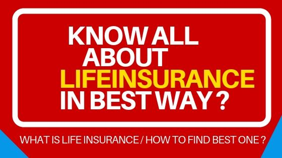 BEST KNOWLEDGE ABOUT LIFE INSURANCE ? WHAT IS LIFE INSURANCE ?