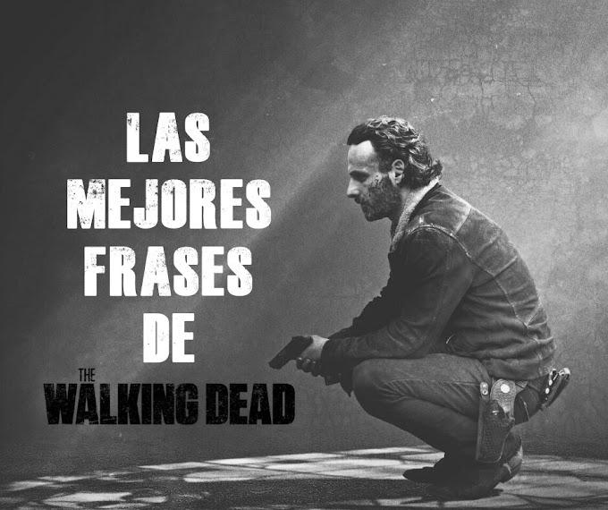 Las mejores Frases de Walking Dead