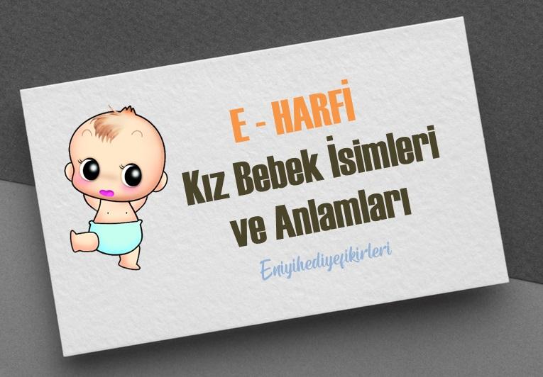 E Harfi Kız Bebek İsimleri