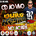 CD AO VIVO OURO NEGRO - ACARÁ 21-04-2019 DJ THIAGO FARIAS