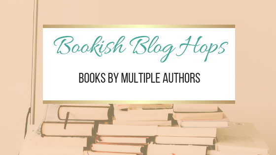 Books By Multiple Authors #BookishBlogHops