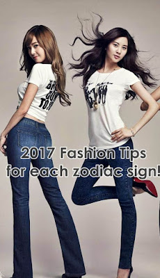 2017 Fashion Tips for each zodiac sign
