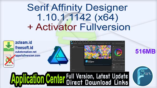 Serif Affinity Designer 1.10.1.1142 (x64) + Activator Fullversion