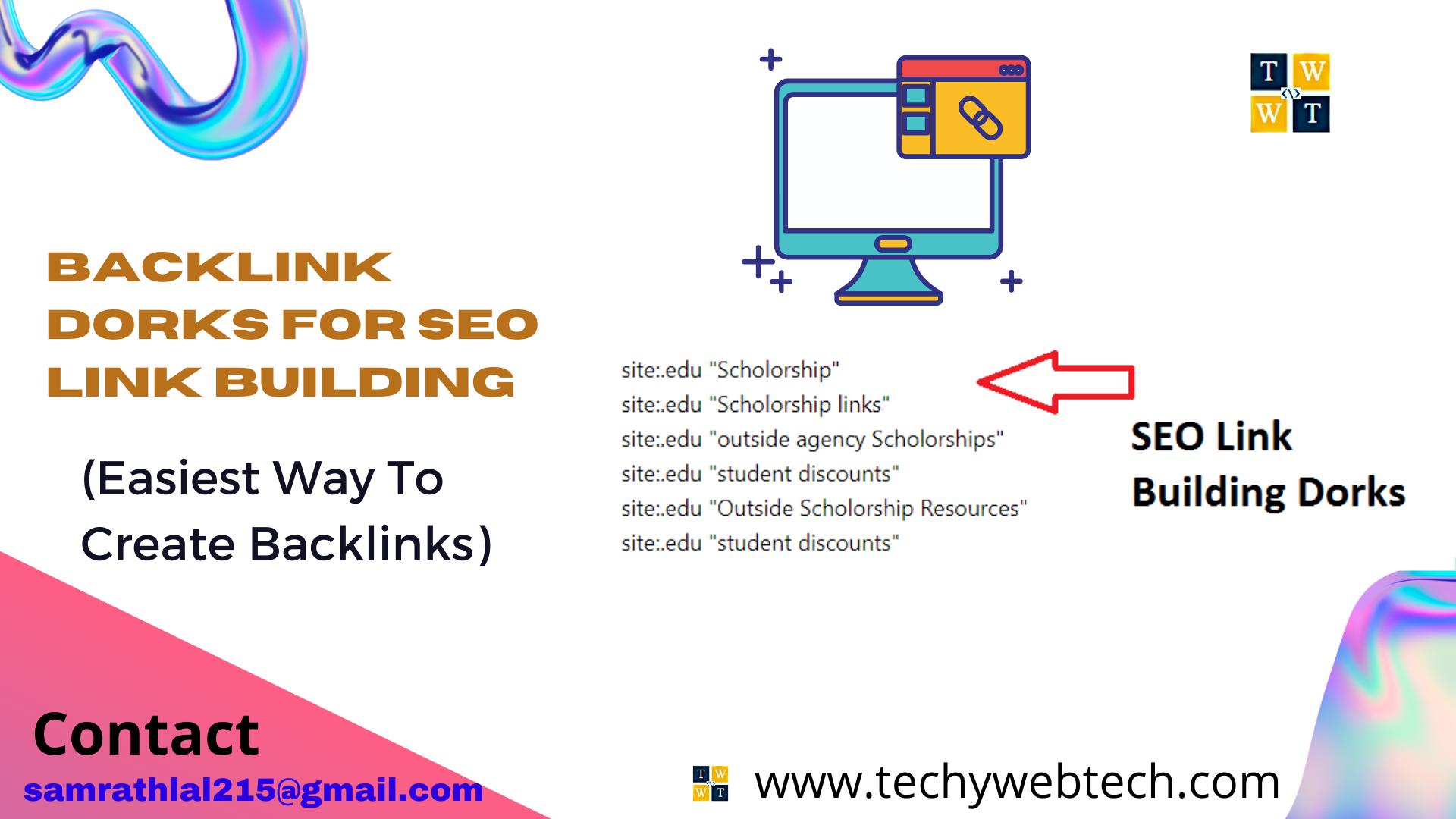 Backlink Dorks for SEO Link Building (Easiest Way To Create Backlinks)