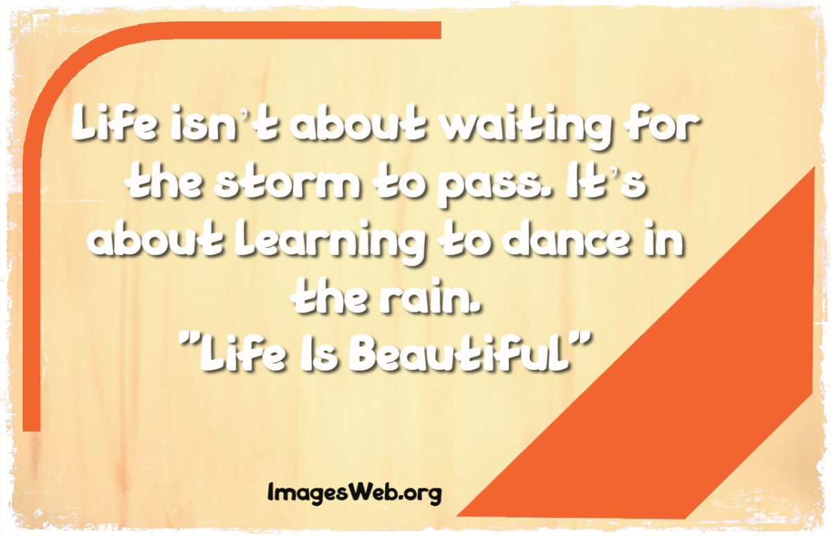 Life is Beautiful Quotes