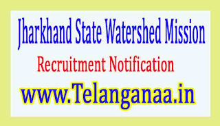 Jharkhand State Watershed MissionJSWM Recruitment Notification 2017