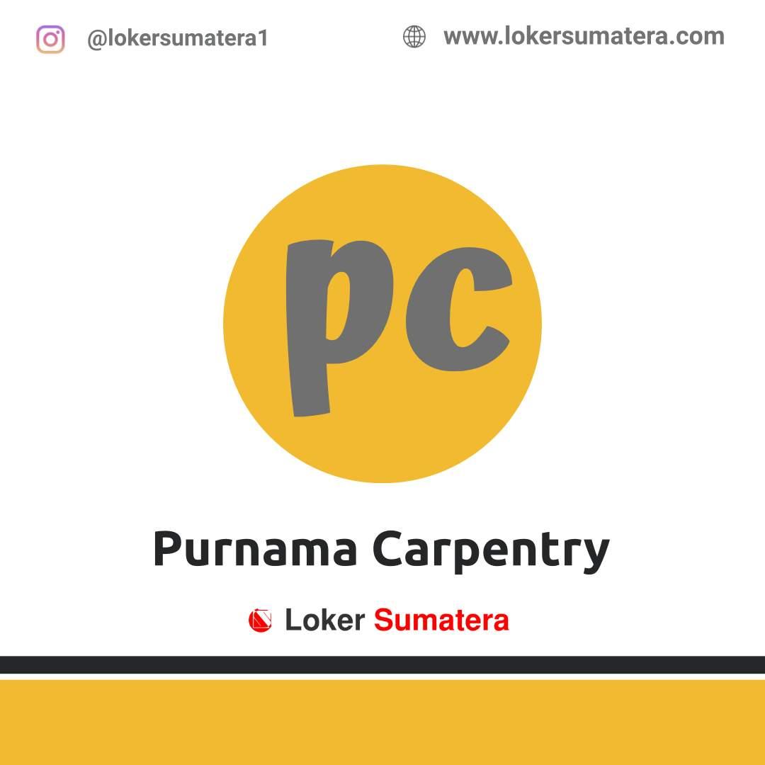Lowongan Kerja Pekanbaru: Purnama Carpentry Januari 2021