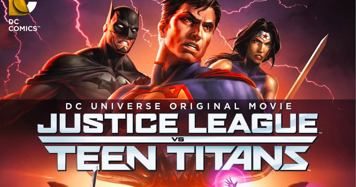 Review -- Justice League Vs Teen Titans 2016 - Method -1608