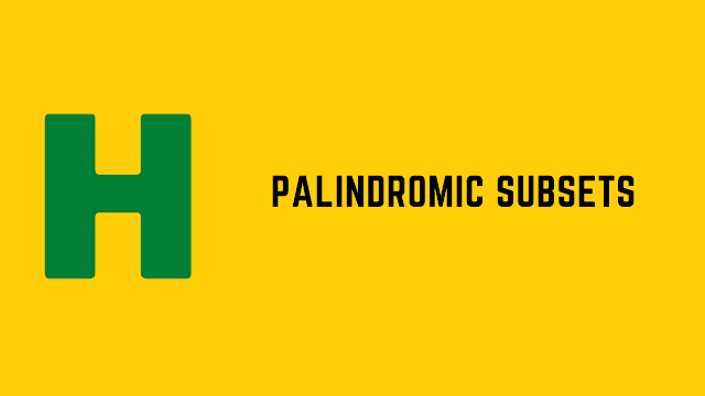 HackerRank Palindromic Subsets problem solution