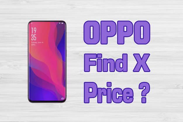 Oppo Find X Price and Specifications Full Details