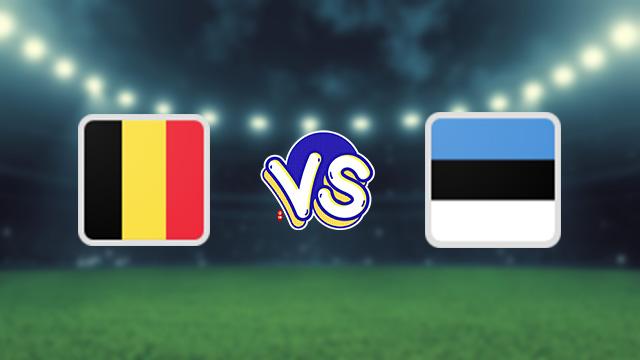 مشاهدة مباراة بلجيكا ضد إستونيا 02-09-2021 بث مباشر في التصفيات الاوروبيه المؤهله لكاس العالم