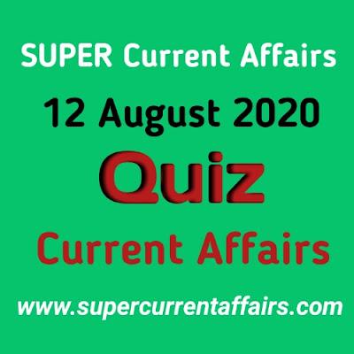 12 August 2020 Current Affairs Quiz in Hindi