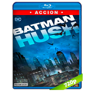 Batman: Hush (2019) BRRip 720p Audio Dual Latino-Ingles