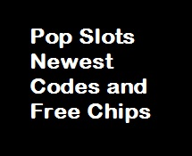 Pop Slots Newest Codes and Free Chips