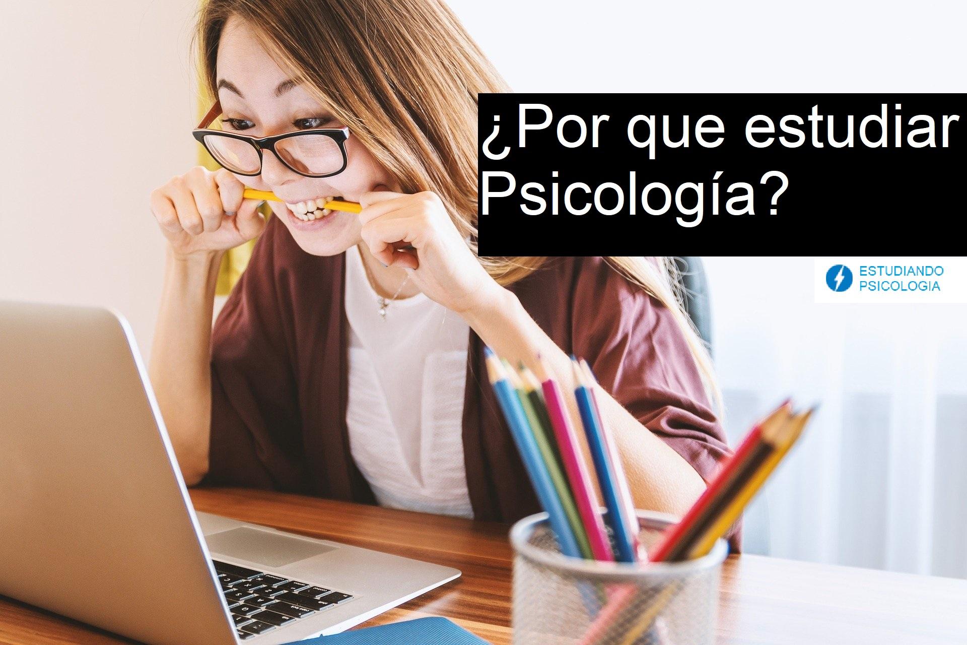¿Por qué estudiar psicología?
