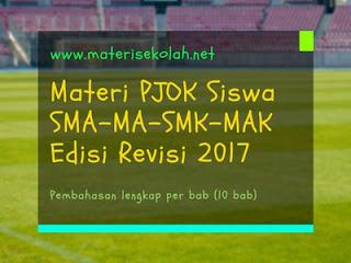 Materi PJOK Siswa SMA-MA-SMK-MAK Edisi Revisi 2017