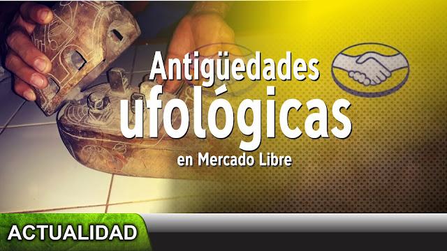 "Antiguedades ""ufológicas"" en mercado Libre"