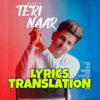Teri Naar Lyrics in English | With Translation |– Nikk | Avneet Kaur