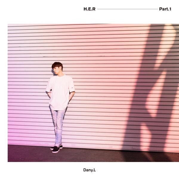 Dany.L – H.E.R, Pt. 1 – EP