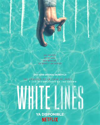 White Lines - poster España de la nueva serie para Netflix de Alex Pina, creador de la 'La Casa De Papel'