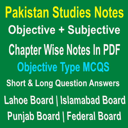PDF Notes Pakistan Studies For Lahore Board of Pakistan
