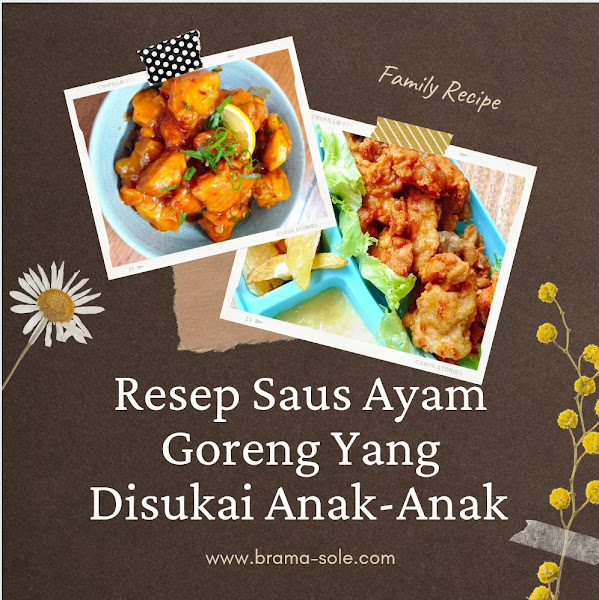 Resep Saus Ayam Goreng Yang Disukai Anak-Anak