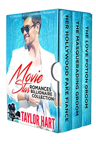 Movie Star Romances Billionaire Collection: 3 Contemporary Clean Romances by Taylor Hart