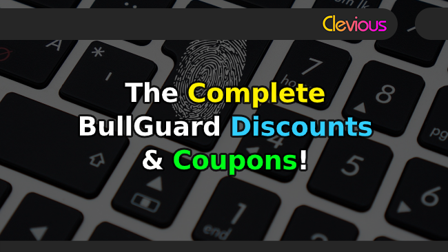 The Complete BullGuard Discounts & Coupons! - Clevious