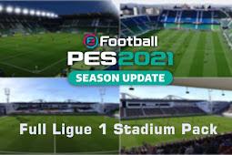 FULL Ligue 1 Stadium Pack 2020/2021 - PES 2021