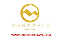 Loker Klaten di CV Manggala Furniture Bulan Agustus 2021