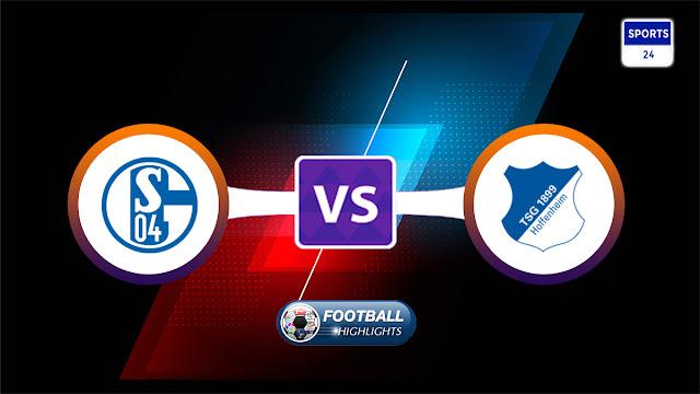 Schalke 04 vs Hoffenheim – Highlights